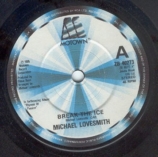 Michael Lovesmith - Break The Ice / Lucky In Love