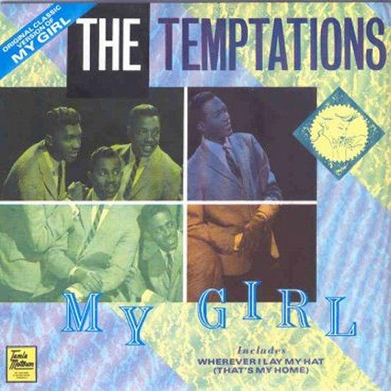 Temptations - Wherever I Lay My Hat / My Girl