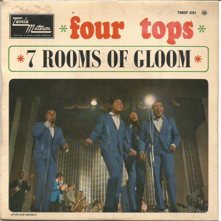Four Tops - I'll Turn To Stone / Is There Anything That I Can Do / 7 Rooms Of Gloom / Darling I Hum Our Song