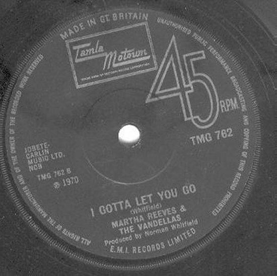 Martha Reeves & Vandellas - I Gotta Let You Go / Forget Me Not